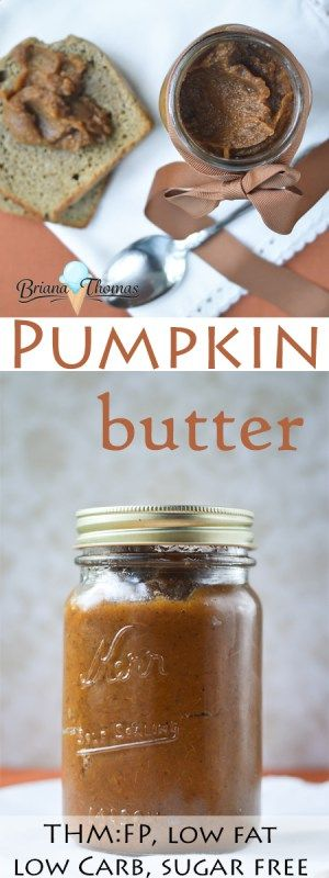This yummy pumpkin butter is THM:FP, low carb, low fat, sugar free, and gluten/egg/dairy/nut free!