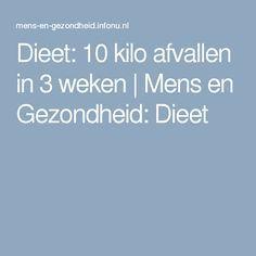 Dieet: 10 kilo afvallen in 3 weken | Mens en Gezondheid: Dieet