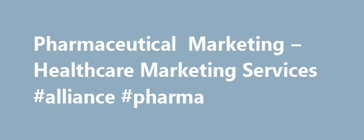 Pharmaceutical Marketing – Healthcare Marketing Services #alliance #pharma http://pharma.remmont.com/pharmaceutical-marketing-healthcare-marketing-services-alliance-pharma/  #pharmaceutical marketing companies # Pharmaceutical Marketing Pharmaceutical Marketing is a sector that Guerilla offers extensive international experience and expertise. Our pharmacy and healthcare marketing services span across pharmaceutical marketing, advertising, store design, digital. integrated campaigns, public…