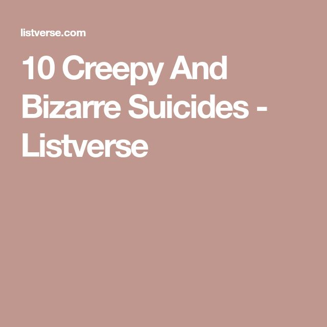 10 Creepy And Bizarre Suicides - Listverse