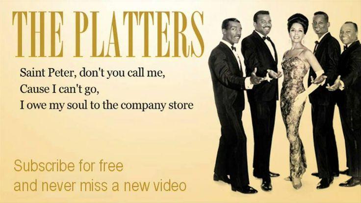 The Platters - Sixteen Tons - Lyrics 1960
