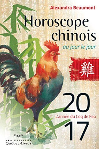 Horoscope Chinois 2017 Au Jour Le Jour