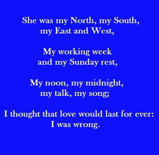 She was my North, my South, my East and West ... (nach W. H. Auden)