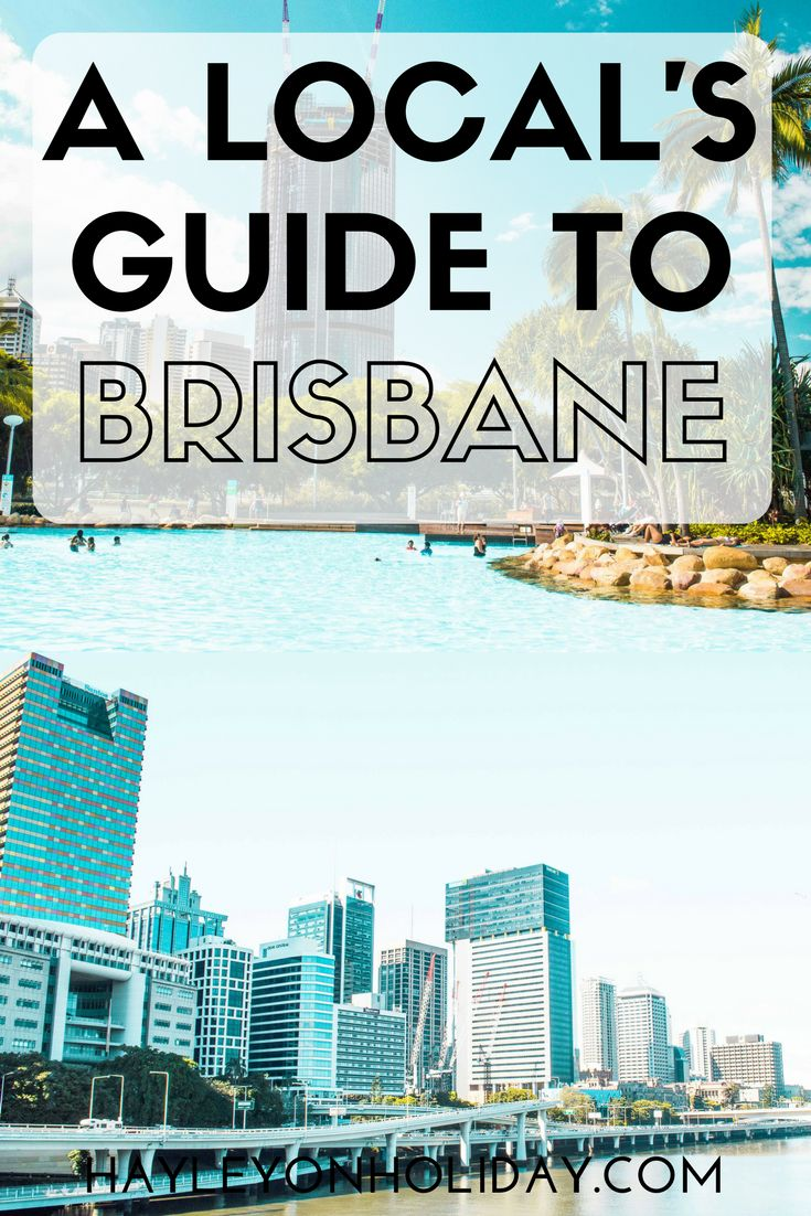 A Local's Guide to Brisbane in Australia: everything you need to know about visiting Brisbane. Click to find out what to do, where to eat and drink, and where to stay if on a budget!