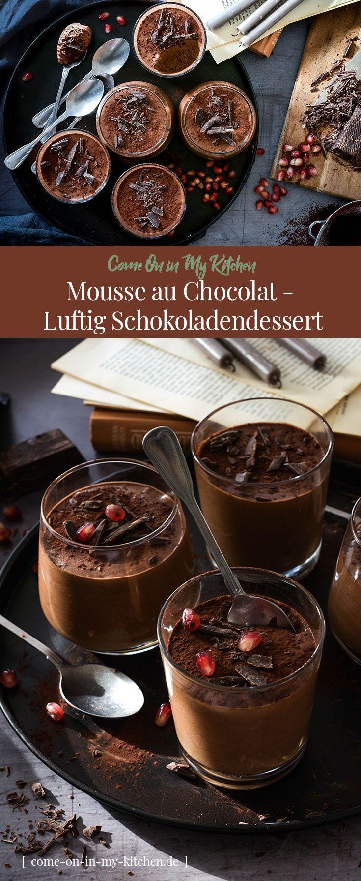 Das perfekte Dessert, um ein gutes Essen zu beenden. Mousse au Chocolat passt …   – Meine Rezepte