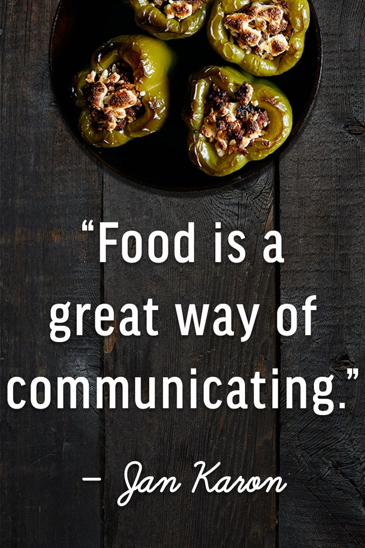 218 best food quotes inspiration images on pinterest for Cuisine quotes