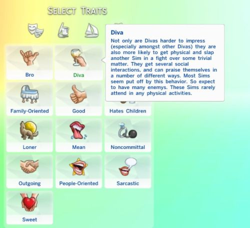 """mulattosims: """" New Trait: DivaThis a trait that I converted from the Sims 3 Showtime to the Sims 4. I absolutely LOVED this trait because It really can describe your Sims in a variety of ways. With this trait your Sim will: - Your Sims Social Need..."""