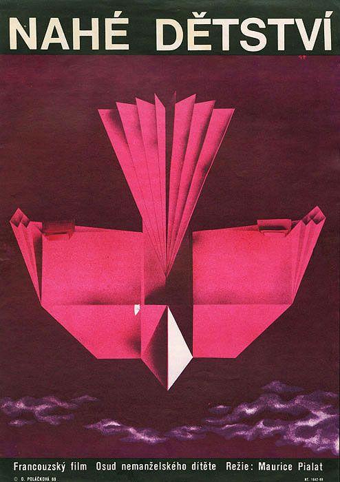 1969 Czech poster for NAKED CHILDHOOD (Maurice Pialat, France, 1968)  Artist: Olga Poláčková-Vyleťalová (b. 1944) [see also]  Poster source: Terry Posters