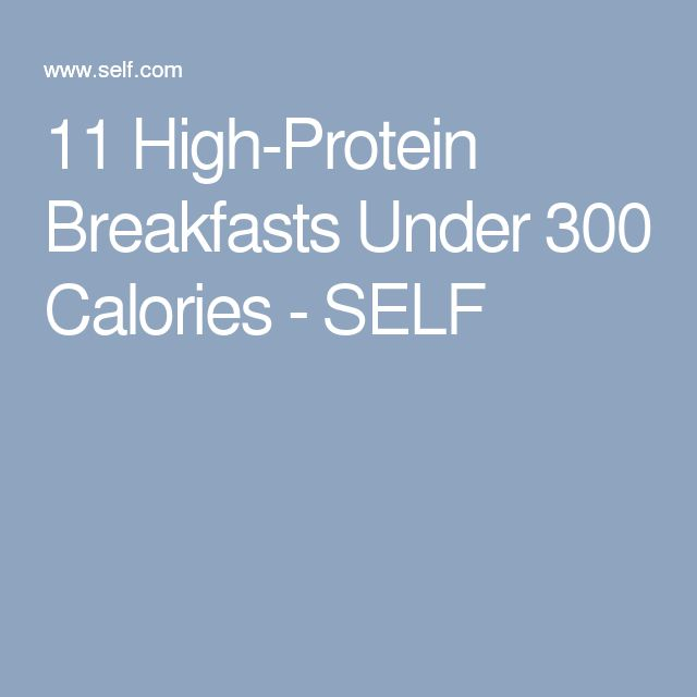 11 High-Protein Breakfasts Under 300 Calories - SELF
