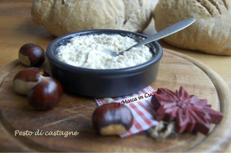 Pesto di castagne: delizioso con la pasta e le carni