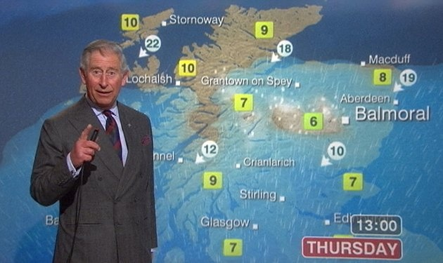 Prince Charles, the weatherman.