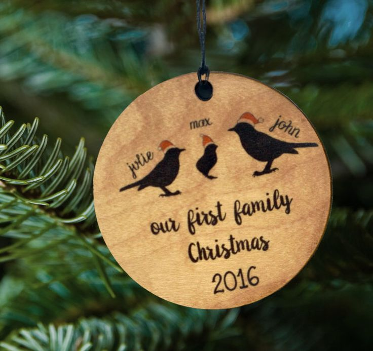 Our First Family Christmas Wood Ornament, Birds with Names by kitchenniche on Etsy https://www.etsy.com/listing/479091958/our-first-family-christmas-wood-ornament