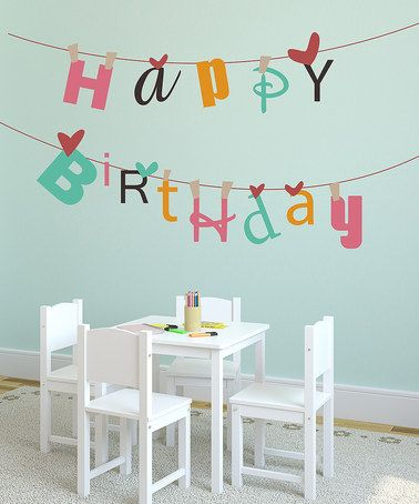 Take A Look At This Hy Birthday Banner Reusable Wall Decal By Lollipop Walls On Zulily Today Teachers Who Love Teaching