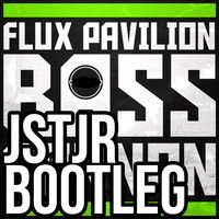 Flux Pavilion - Bass Cannon (JSTJR Bootleg) by 【JSTJR】 on SoundCloud