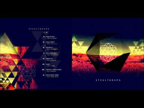 STEALTHRAPS - Buhoschicos, Agotado & Ram Moham (FULL ALBUM) - YouTube