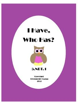 FREE- I Have, Who Has? Place Value 5.NBT.1 (freebie)