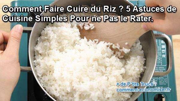 Pour être certain de réussir la cuisson de votre riz, il existe quelques astuces. Voici cinq modes de cuisson, pour un riz inratable !  Découvrez l'astuce ici : http://www.comment-economiser.fr/comment-faire-cuire-du-riz.html?utm_content=buffer1690f&utm_medium=social&utm_source=pinterest.com&utm_campaign=buffer