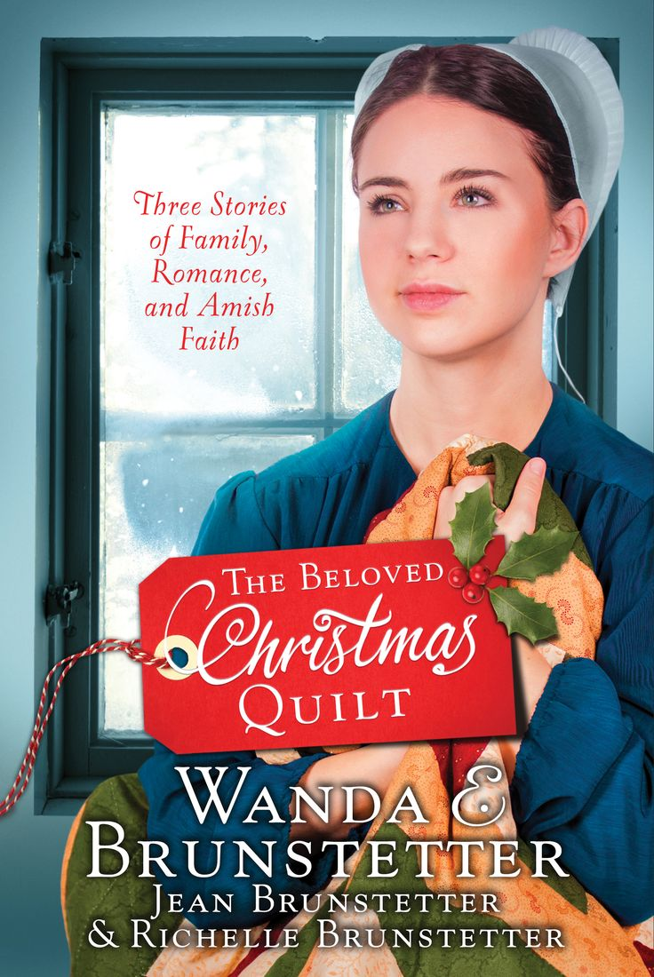 The Beloved Christmas Quilt: Three Stories of Family, Romance, and Amish  Faith by Wanda E.