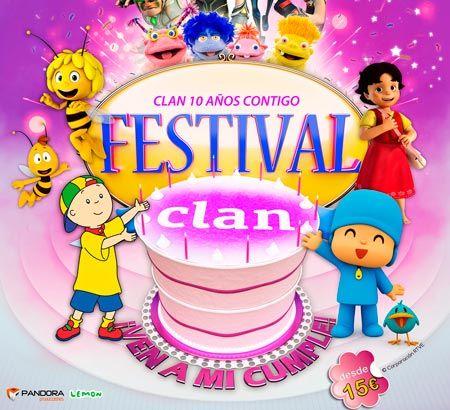 FESTIVAL CLAN ¡¡Ven a mi cumple!! ¡10 años contigo! en Ourense. Ocio en Galicia   Ocio en Ourense. Agenda de actividades: cine, conciertos, espectaculos