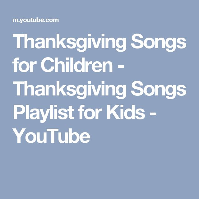 Thanksgiving Songs for Children - Thanksgiving Songs Playlist for Kids - YouTube