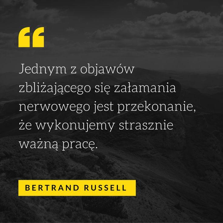 Czasem warto się zatrzymać i spuścić trochę powietrza! #cytat #motywacja #praca #bertrand #russell #lifestyle