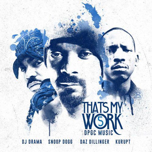 Snoop Dogg & Tha Dogg Pound Gang That's My Work 5 Mixtape CD