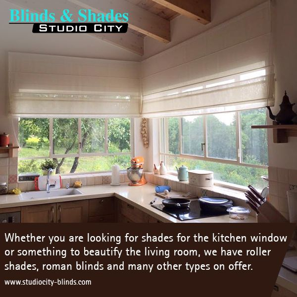 Whether you are looking for shades for the kitchen window or something to beautify the living room, we have #RollerShades, #RomanBlinds and many other types on offer. http://www.studiocity-blinds.com/