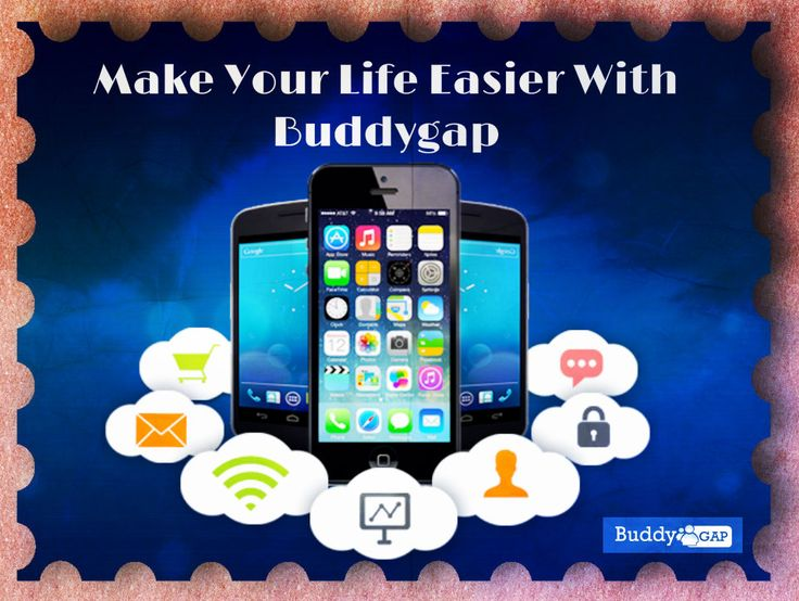 With BuddyGap, Make Your Life & Manage Your Relations Easier...