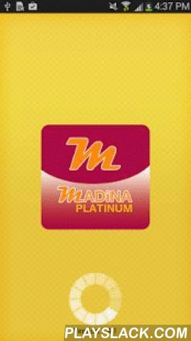 Madina Platinum  Android App - playslack.com ,  Download latest update from below link :------------------https://www.dropbox.com/s/kxurry34fdzlvtu/MadinaPlatinum.apk?dl=0------------------Madina Platinum is an ultimate mobile VoIP application for experiencing high quality VoIP calls at low rates. The mobile application is available on Android, iPhone and Windows. End users can save big on their monthly phone bills by simple use of this application. The combination of intuitive UI and…