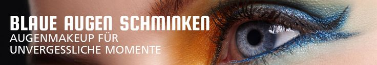 Schnell und einfach blaue Augen schminken ✓ Tipps Tricks ✓ Die besten Produkte für Ihren Typ ✓ Anleitung in 5 Schritten ✓ Einfach nachschminken http://www.meinduft.de/blaue-augen-schminken