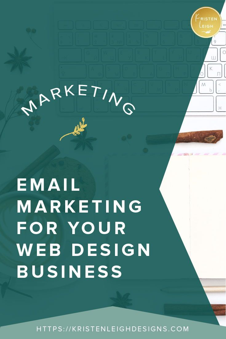 Why You Need An Email List For Your Web Design Business Business Design Marketing Software Email Marketing
