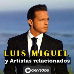 24 hs de radio online con la mejor música de Luis Miguel y artistas relacionados. Sus canciones, escuchálas gratis por internet en Cienradios y leé las principales noticias.