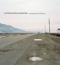 NEW Approaching Nowhere by Jeff Brouws Hardcover Book (English) Free Shipping