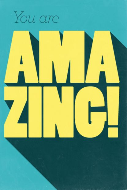 Yes you are.: Design Inspiration, Crafts Paintings, Positive Quotes, Graphics Design, Poster, Fans Art, You Are Amazing, Typography, Bold Fonts