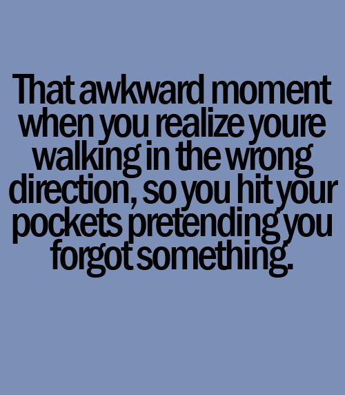 Best 25+ That Awkward Moment ideas on Pinterest  Funny teenager posts, Teena...