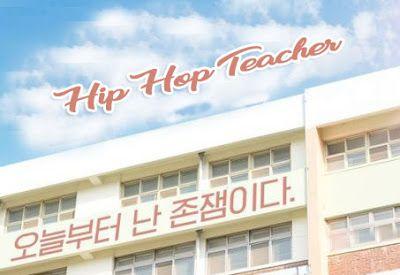 Hip Hop Teacher Episode 1-10 (Lengkap)