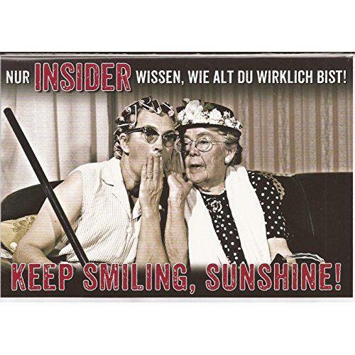 """#Geburtstag """"Nur Insider wissen, wie alt Du wirklich bist ..."""""""