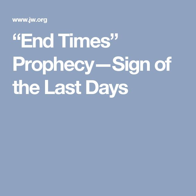 """End Times"" Prophecy—Sign of the Last Days"