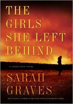 The Girls She Left Behind (Lizzie Snow #2) by Sarah Graves