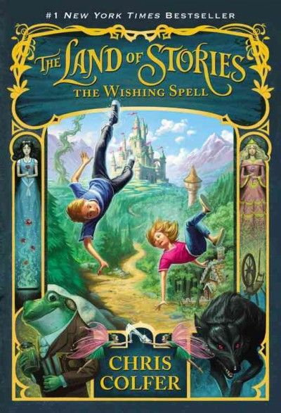 The Land of Stories: The Wishing Spell (Land of Stories)
