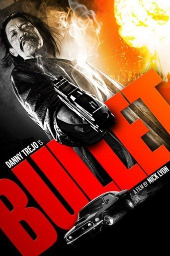 Bullet (2014) | http://www.getgrandmovies.top/movies/38786-bullet | Danny Trejo…