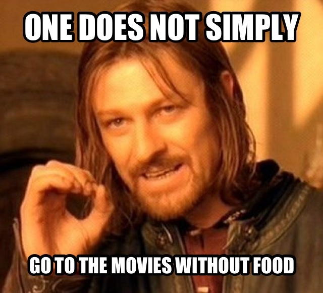 I always sneak food into the movies