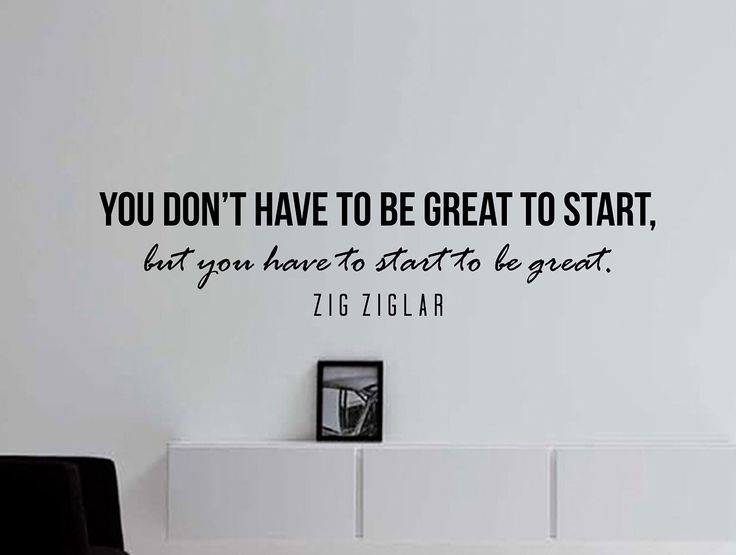 """Zig Ziglar Quote Inspirational Motivational Wall Decal Home Décor """"You Don't Have to Be Great to Start"""" 42x10 Inches"""