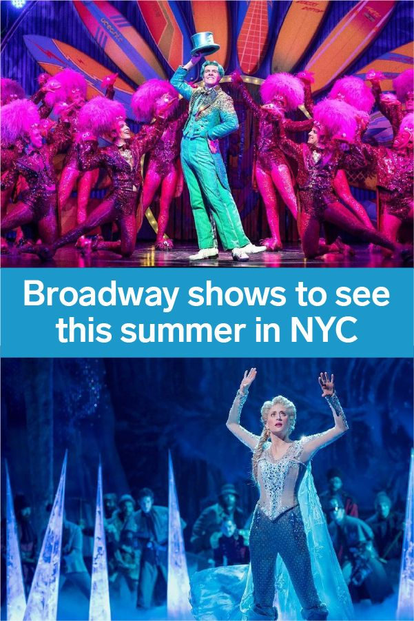 Broadway Shows In NYC To See This Summer