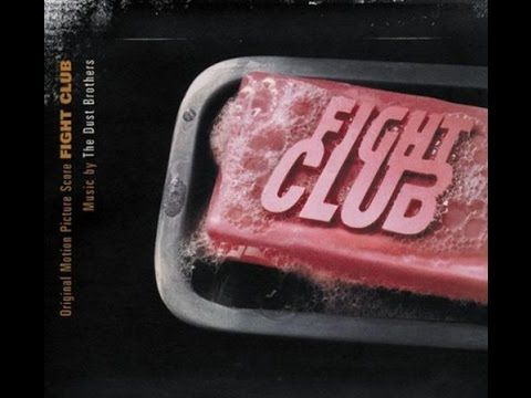 The Dust Brothers - Fight Club (Full Movie Soundtrack) - YouTube