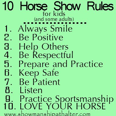10 horse show rules  www.showmanshipathalter.com