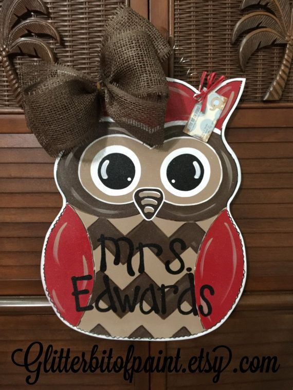 Hey, I found this really awesome Etsy listing at https://www.etsy.com/listing/211121381/owl-door-hanger-teacher-door-hanger