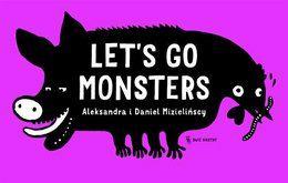 Let's go monsters - Mizielińska Aleksandra za 27,49 zł | Książki empik.com