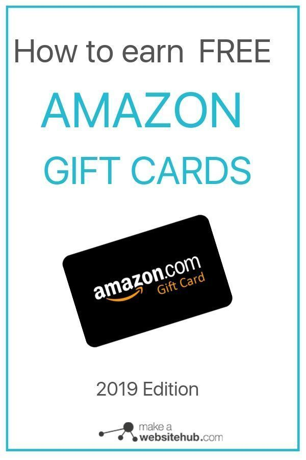 How To Earn Free Amazon Gift Cards 2020 Guide Make A Website Hub Free Amazon Products Amazon Gift Card Free Amazon Gift Cards