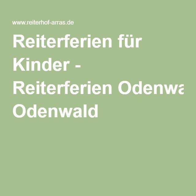 Reiterferien für Kinder - Reiterferien Odenwald